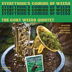 Everything's Coming Up Weeds