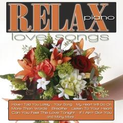 Relax Piano: Love Songs