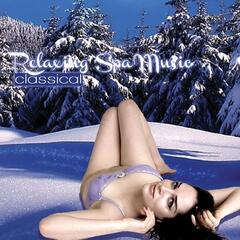 Relaxing Spa Music: Classical
