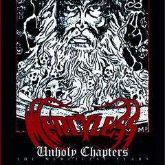 Unholy Chapters (the Merciless Years)