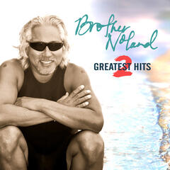 Brother Noland: Greatest Hits, Vol. 2