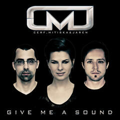 Give Me A Sound (Extended Mixes)