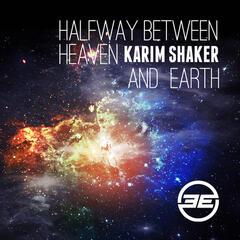 Halfway Between Heaven And Earth
