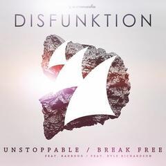 Unstoppable / Break Free