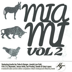House Farm presents Miami Vol. 2