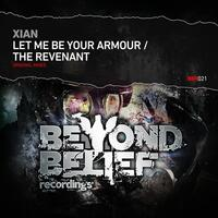 Let Me Be Your Armour / The Revenant