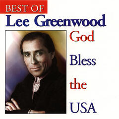 Best Of Lee Greenwood / God Bless The USA