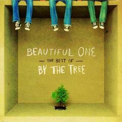 Beautiful One - The Best of By the Tree
