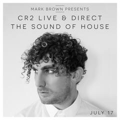 Cr2 Live & Direct - The Sound of House (42917)
