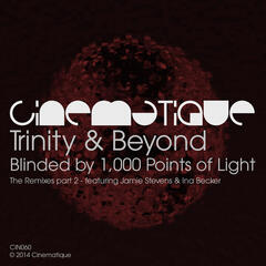 Blinded By 1,000 Points Of Light - The Remixes Part 2