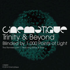 Blinded By 1,000 Points Of Light - The Remixes Part 1