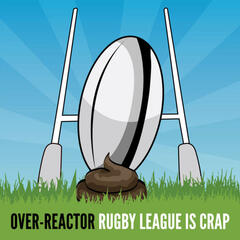 Rugby League Is Crap