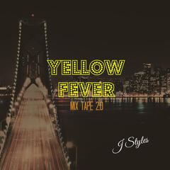 Yellow Fever Mix Tape 2.0
