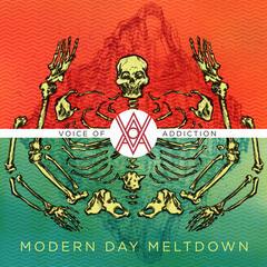 Modern Day Meltdown