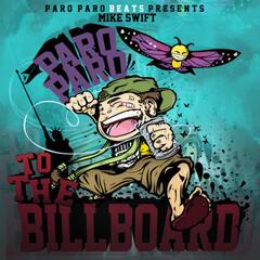 Paro Paro to the Billboard