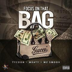 Focus On That Bag