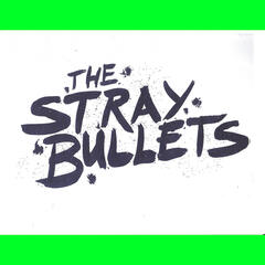 The Stray Bullets
