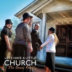 Let's Have a Little Church