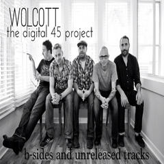The Digital 45 Project B-Sides and Unreleased Tracks
