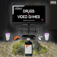 Drugs & Video Games