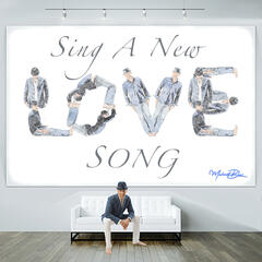 Sing a New Love Song