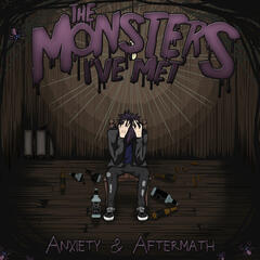 Anxiety & Aftermath