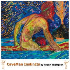 Caveman Instincts