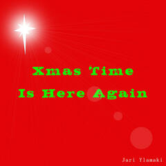 Xmas Time is Here Again