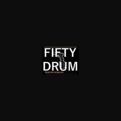 Fifty Drum