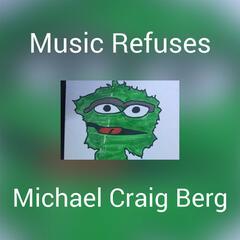 Music Refuses
