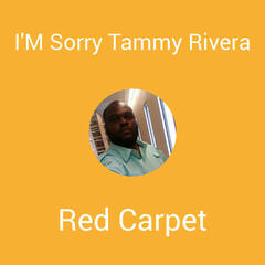 I'M Sorry Tammy Rivera