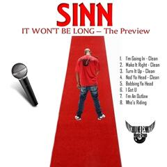 It Won't Be Long - The Preview