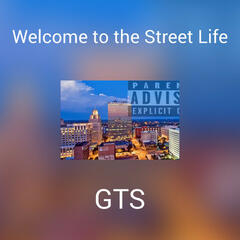 Welcome To The Street Life