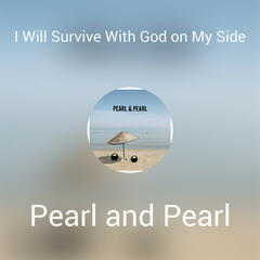 I Will Survive With God on My Side
