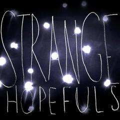 Strange Hopefuls