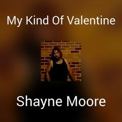My Kind Of Valentine
