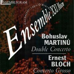 Martinů: Double Concerto - Bloch: Concerto Grosso