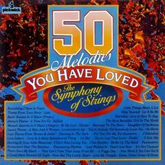 50 Melodies You Have Loved, The Symphony Of Strings