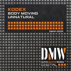 Body Moving / Unnatural