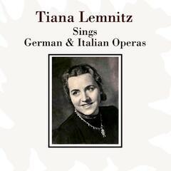 Sings German & Italian Operas