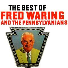 The Best Of Fred Waring & The Pennsylvanians