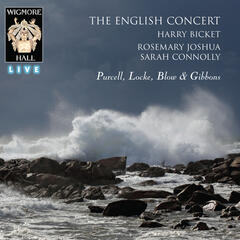 Purcell, Locke, Blow & Gibbons (Wigmore Hall Live)