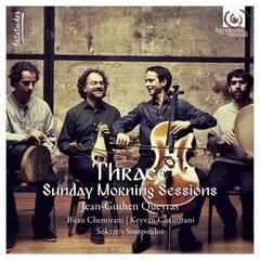 Thrace (Sunday morning Sessions)