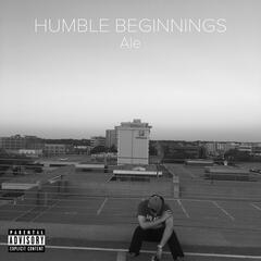 Humble Beginnings