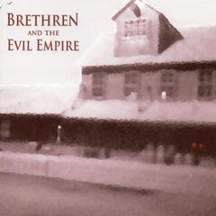 Brethren and the Evil Empire (Remastered 2017)
