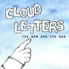 Cloud Letters (Mister Sweatband Remix)