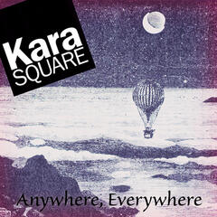Anywhere, Everywhere