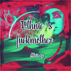 Ethnic´s Fuckmother (instrumental Hip Hop West Coast)