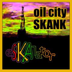 Oil City Skank