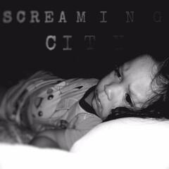 Screaming City